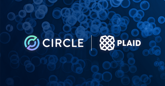 Circle Integration with Plaid Brings Speed and Ease to Bank Verifications