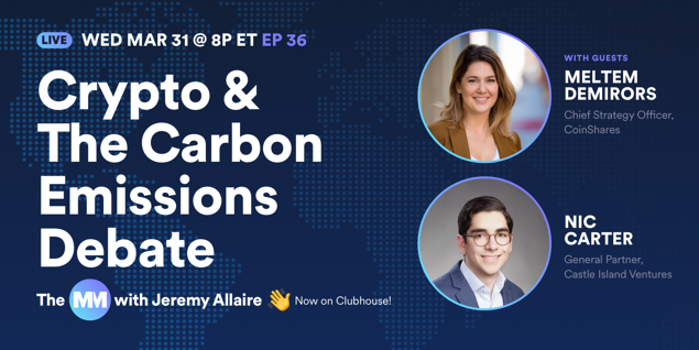 Crypto & The Carbon Emissions Debate