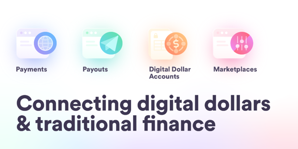 Connecting digital dollars & traditional finance