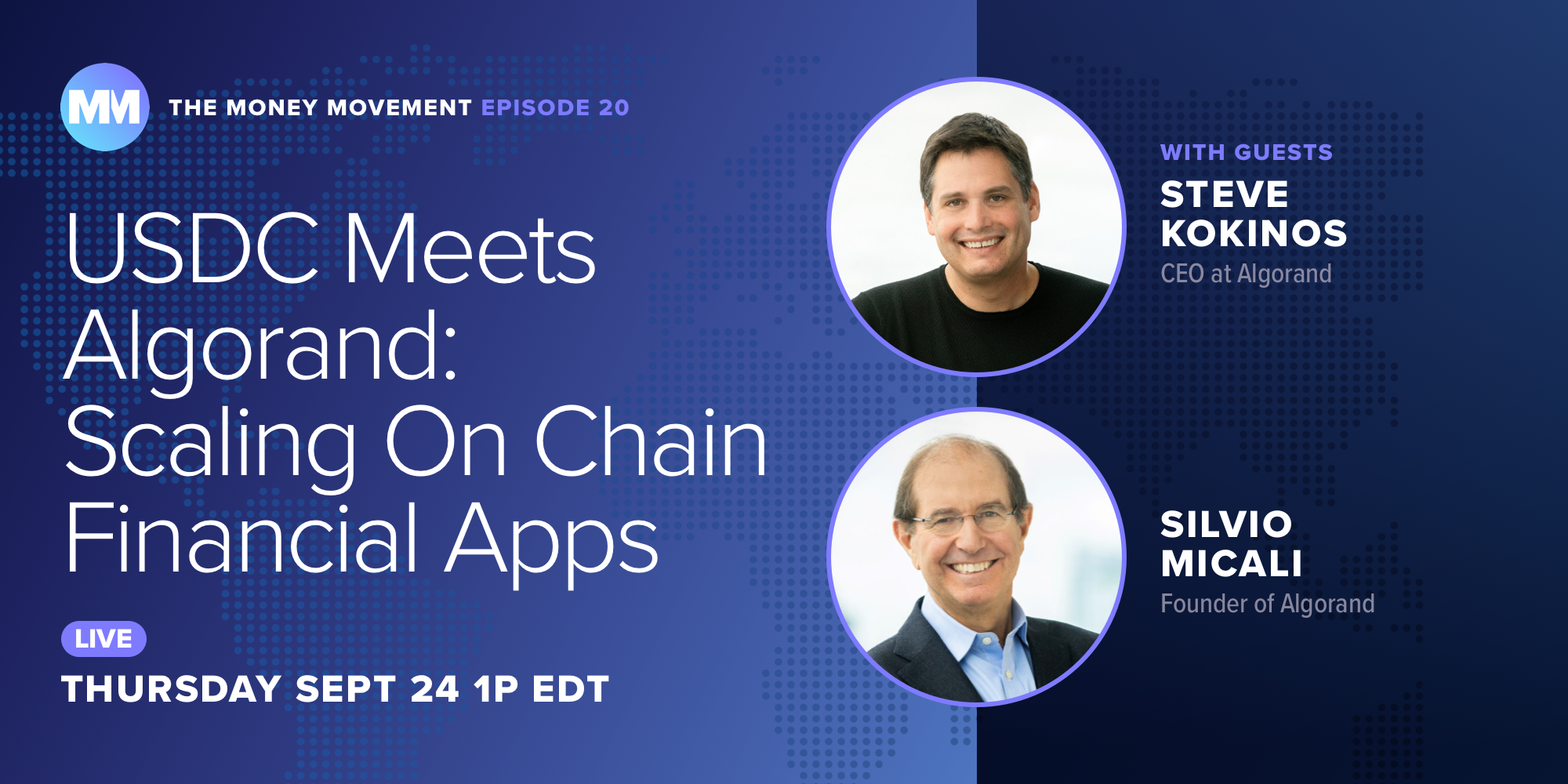 Episode 20: USDC Meets Algorand: Scaling On Chain Financial Apps