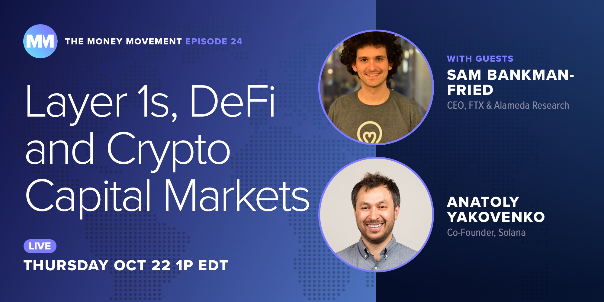 Episode 24: Layer 1s, DeFi and Crypto Capital Markets