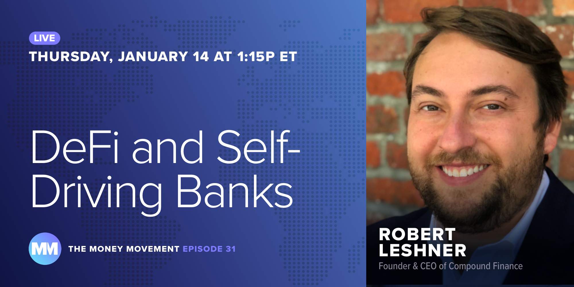 Episode 31: DeFi and Self-Driving Banks
