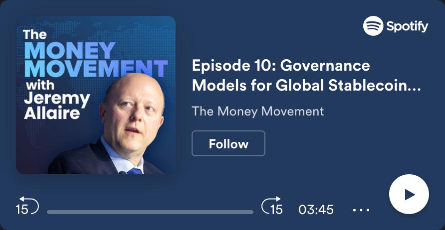 ICYMI: Libra Association, World Economic Forum & Centre Consortium Discuss Global Stablecoin Governance on The Money Movement