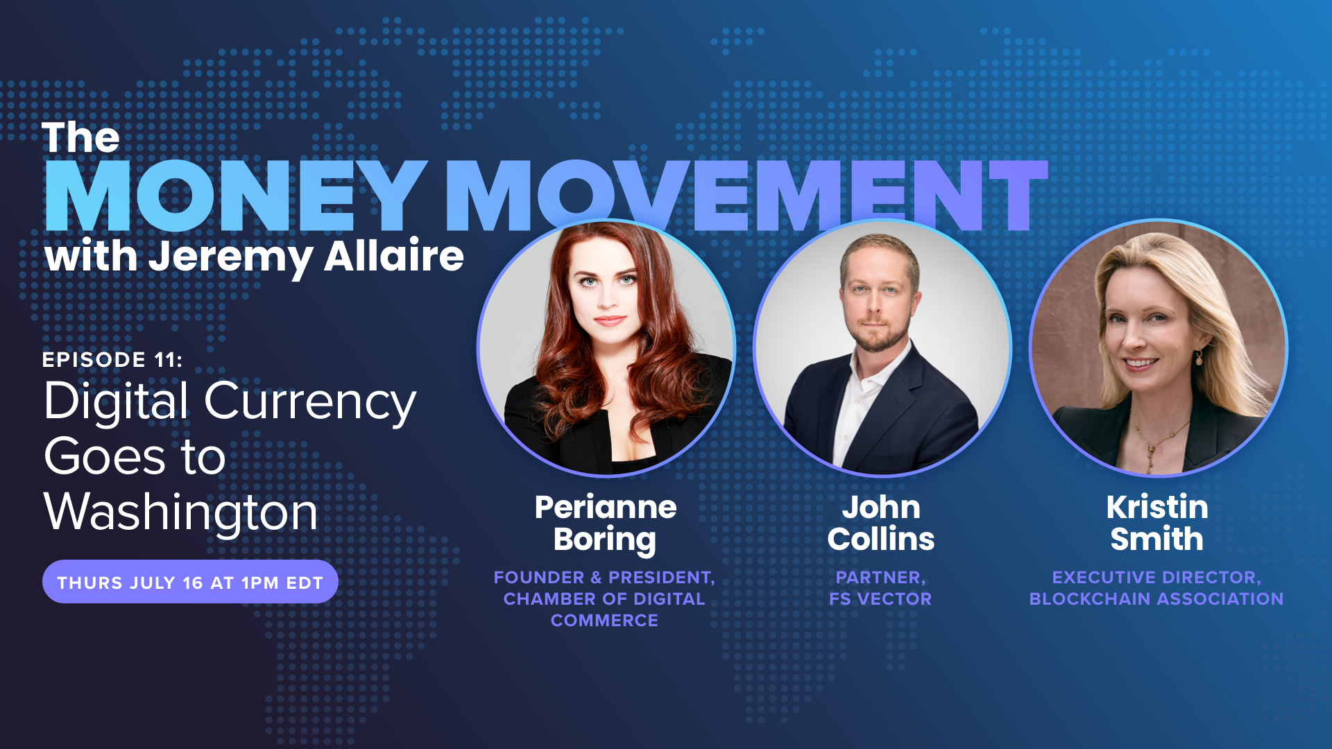 Episode 11: Digital Currency Goes to Washington