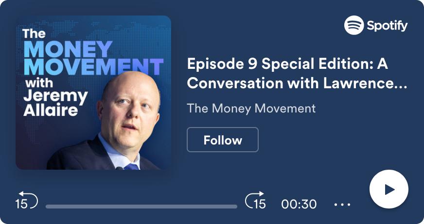 ICYMI: Fmr US Treasury Secretary Summers on The Money Movement