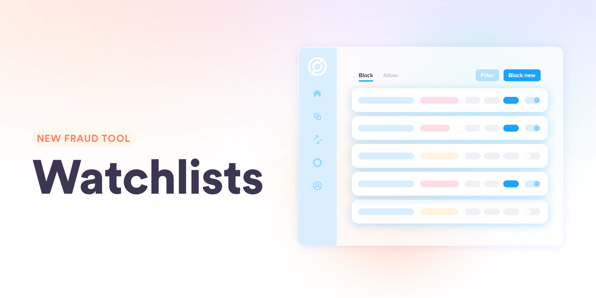 Announcing Watchlists: A new fraud management tool to make customer experiences safer and smoother