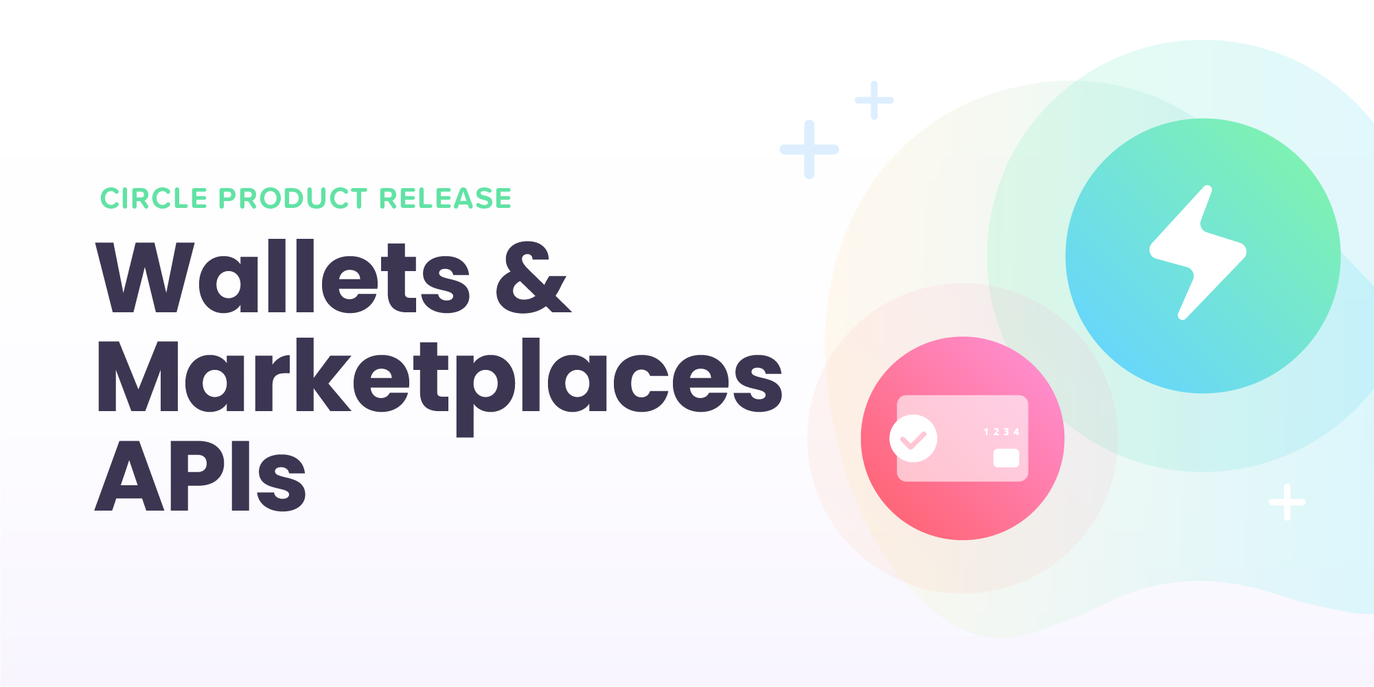 Internet Commerce Made Easy: Meet Our New Wallets & Marketplaces APIs