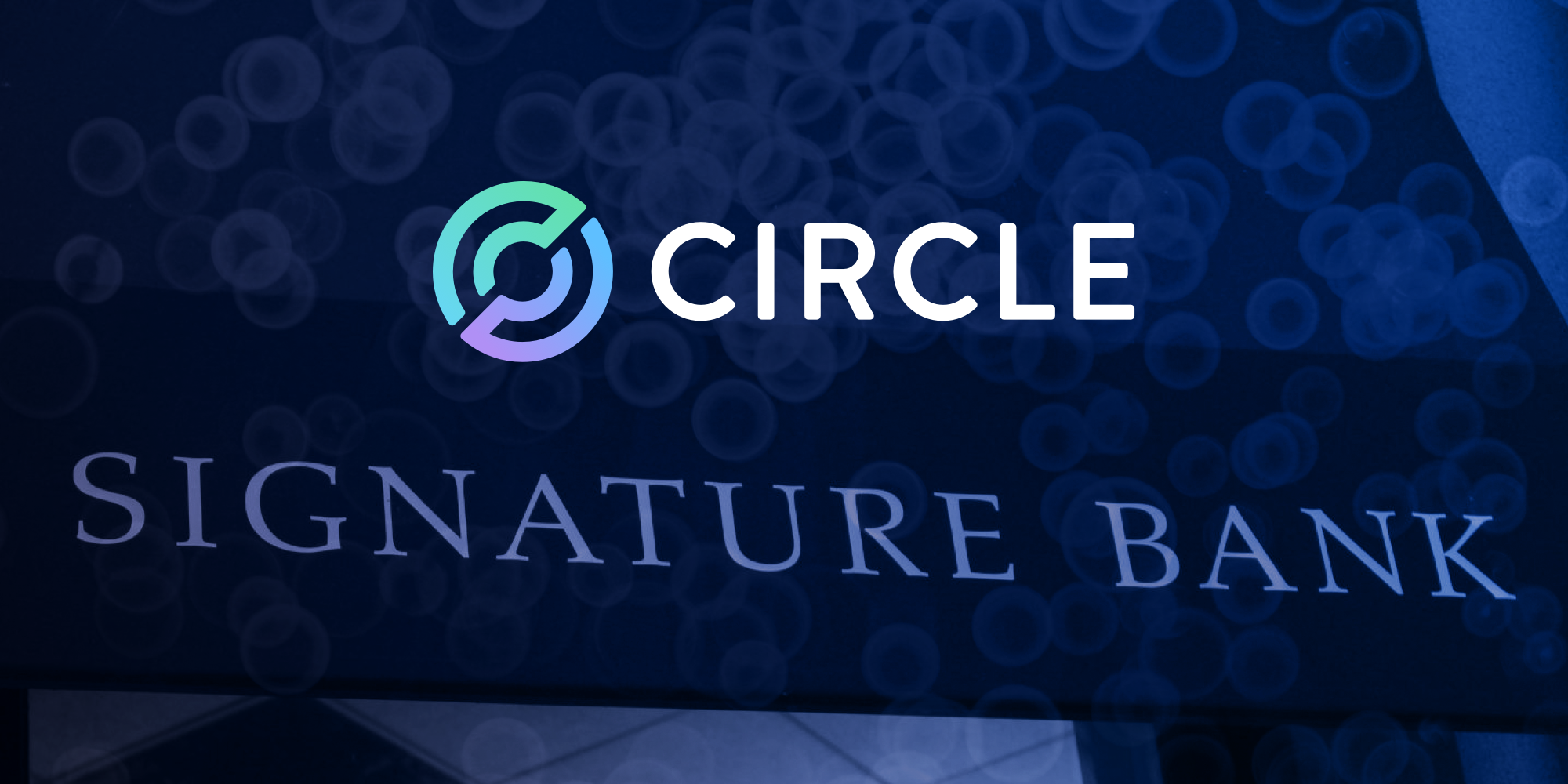 Circle Taps Signature Bank as Leading Partner for USDC Reserves